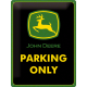 Plaque en métal 30 X 40 cm John Deere Parking only