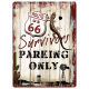 Plaque en métal 30 X 40 cm Route 66 - Survivors Parking Only