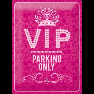 Plaque en métal 30 X 40 cm Vip Parking Only Rose