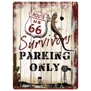 Plaque en métal 30 X 40 cm Route 66 - Survivors Parking Only
