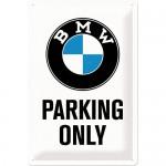 Plaque en métal 20 X 30 cm : BMW Parking only