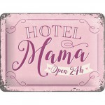 "Plaque en métal 15 X 20 cm ""Hotel mama ..."" - ""Hôtel maman ..."""