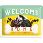 "Plaque en métal 15 X 20 cm ""Welcome to our home ..."" - ""Bienvenue chez nous ..."""