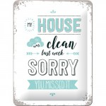"Plaque en métal 15 X 20 cm ""My house was clean last week ..."""