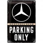 Plaque en métal 20 X 30 cm Mercedes-Benz : Parking Only