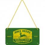 Plaque en métal 10 X 20 cm à suspendre : John Deere depuis 1837