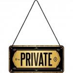 Plaque en métal 10 X 20 cm à suspendre : Private (privé)