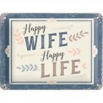 "Plaque en métal 15 X 20 cm : ""Happy wife - happy life"""