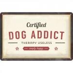 """Plaque en métal 20 X 30 cm """"Dog addict"""" (chien)"""