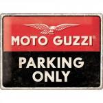 Plaque en métal 30 X 40 cm : Moto Guzzi Parking Only