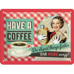 Plaque en métal 15 X 20 cm Vintage années 50 : Have a coffee ...