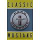Plaque en métal 20 X 30 cm Ford Mustang Classic Logo