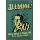 Plaque en métal 20 X 30 cm Alcohol - Alcool