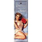 Marque-pages en métal What women ... (Ce que veulent les femmes ...)